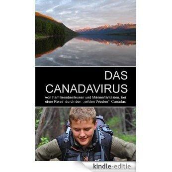 DAS CANADAVIRUS [Kindle-editie]