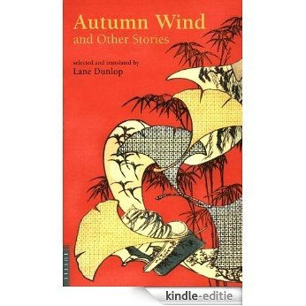 Autumn Wind and Other Stories (Tut Books) [Kindle-editie]