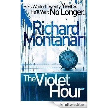 The Violet Hour [Kindle-editie]