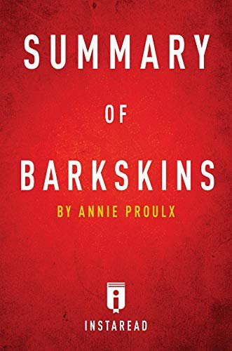 Summary of Barkskins: by Annie Proulx | Includes Analysis (English Edition)