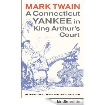 A Connecticut Yankee in King Arthur's Court (Mark Twain Library) [Kindle-editie]