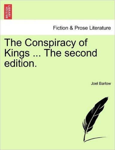 The Conspiracy of Kings ... the Second Edition.
