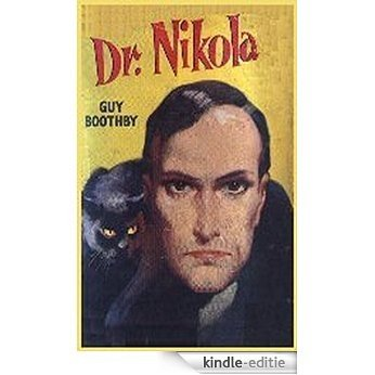 Farewell, Nikola. (1901) by Guy Newell Boothby (Original Version) (English Edition) [Kindle-editie]