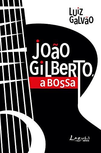 João Gilberto: a bossa