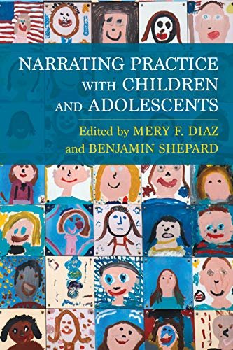 Narrating Practice with Children and Adolescents (English Edition)