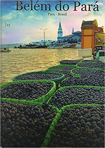 Belém do Pará: Guia Grande Belém do Grão Pará - Diretório da cidade