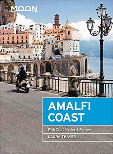 Moon Amalfi Coast (First Edition): With Capri, Naples & Pompeii (Moon Travel Guides)