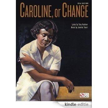 Caroline, Or Change Songbook [Kindle-editie]