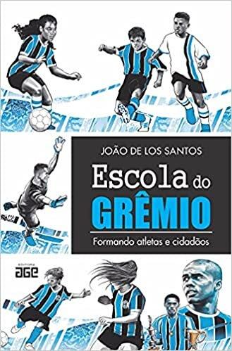 Escola Do Grêmio: Formando Atletas E Cidadãos
