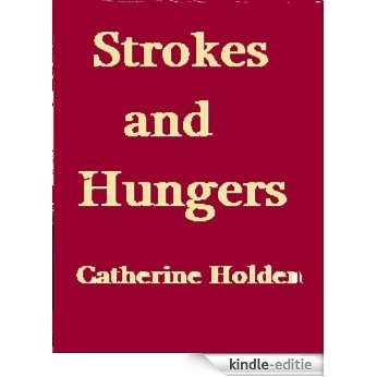 Strokes and Hungers (Transactional Analysis in Bite Sized Chunks) (English Edition) [Kindle-editie]