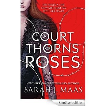 A Court of Thorns and Roses [Kindle-editie]