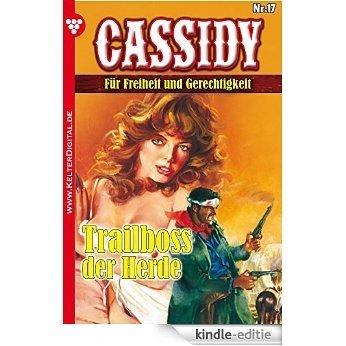 Cassidy 17 - Erotik Western: Trailboss der Herde (German Edition) [Kindle-editie]