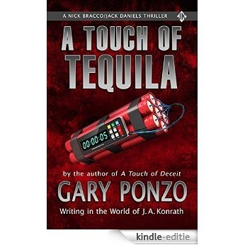 A Touch of Tequila: A Nick Bracco/Jack Daniels Thriller (English Edition) [Kindle-editie]