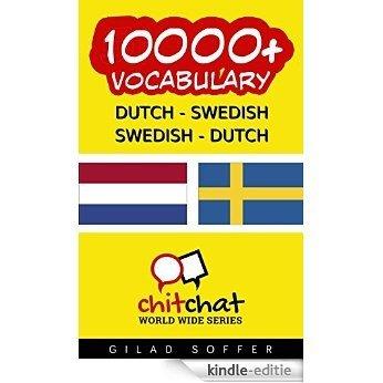 10000+ Dutch - Swedish Swedish - Dutch Vocabulary (ChitChat WorldWide) [Kindle-editie]