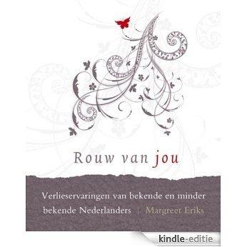 Rouw van jou [Kindle-editie]