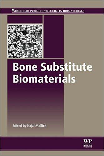 Bone Substitute Biomaterials
