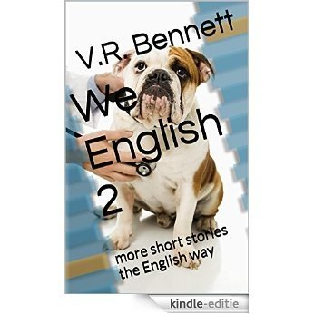We English 2: more short stories the English way (English Edition) [Kindle-editie]