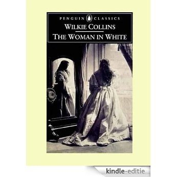 The Woman in White (Penguin Classics) [Kindle-editie]