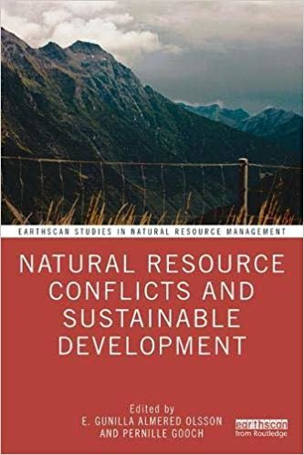 Natural Resource Conflicts and Sustainable Development (Earthscan Studies in Natural Resource Management)