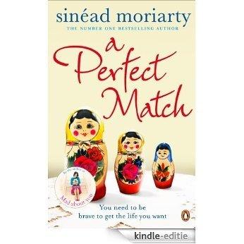 A Perfect Match: Emma and James, Novel 2 [Kindle-editie]
