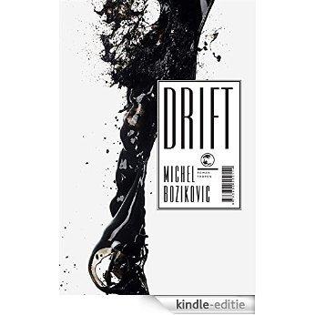 Drift: Roman (German Edition) [Kindle-editie]