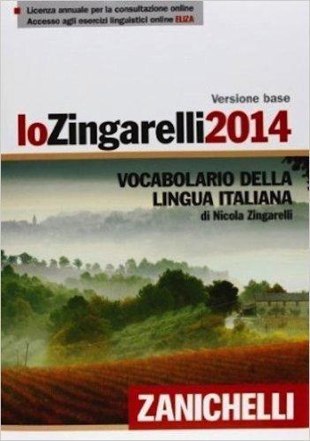 Lo Zingarelli 2014. Vocabolario della lingua italiana. Con aggiornamento online