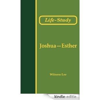 Life-Study of Joshua-Esther (Life-Study of the Bible) (English Edition) [Kindle-editie]