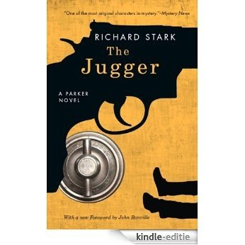 The Jugger: A Parker Novel (Parker Novels) [Kindle-editie]