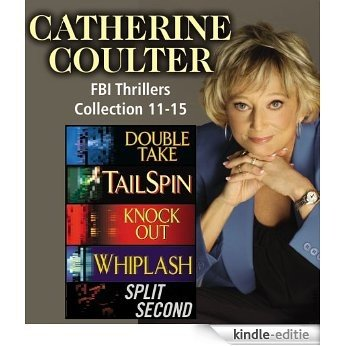 Catherine Coulter The FBI Thrillers Collection Books 11-15 [Kindle-editie]
