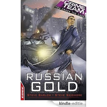 Russian Gold: EDGE (EDGE - Crime Team Book 4) (English Edition) [Kindle-editie]