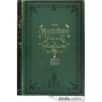 The Moonstone (Annotated) (English Edition) [Kindle-editie]