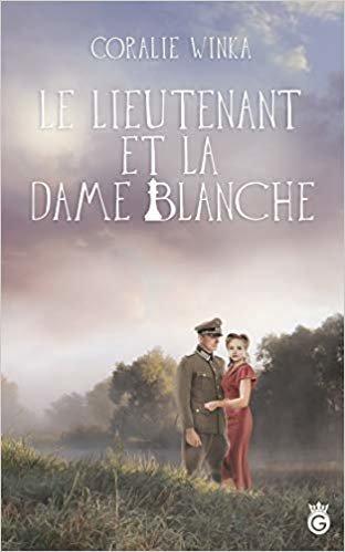 Le Lieutenant et la Dame Blanche (Historia)