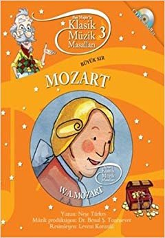 Klasik Müzik Masalları 3: Büyük Sır Mozart