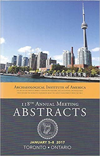 Archaeological Institute of America 118th Annual Meeting Abstracts: Volume 40 (Aia Abstracts)