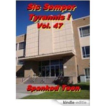 Sic Semper Tyrannis ! - Volume 47 (English Edition) [Kindle-editie]
