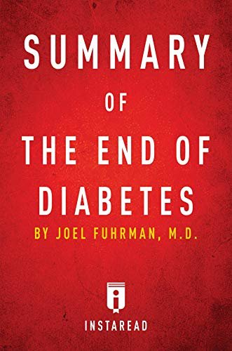 Summary of The End of Diabetes: by Joel Fuhrman | Includes Analysis (English Edition)