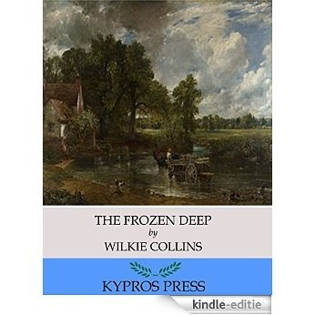 The Frozen Deep (English Edition) [Kindle-editie]