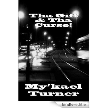 Tha Gift & Tha Curse! (English Edition) [Kindle-editie]