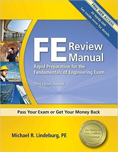 FE Review Manual: Rapid Preparation for the Fundamentals of Engineering Exam (F E Review Manual)