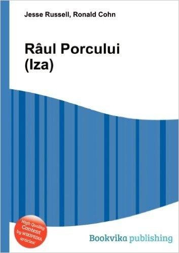 Raul Porcului (Iza)