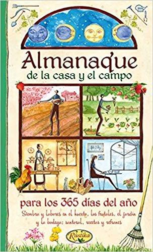 Almanaque de la casa y el campo para los 365 días del año