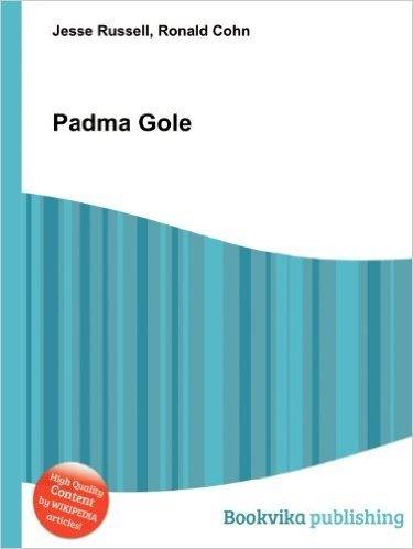Padma Gole