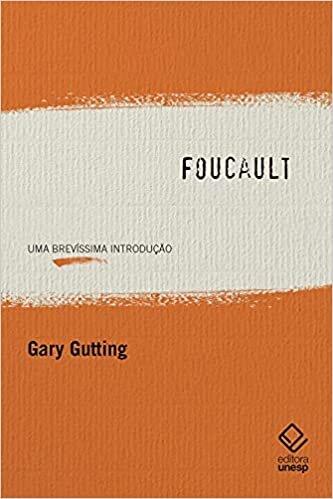 Foucault: Uma brevíssima introdução