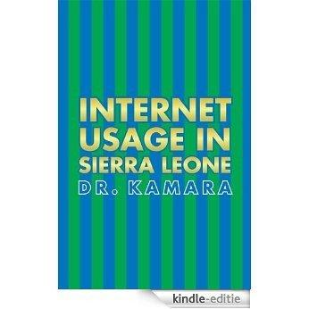 Internet Usage in Sierra Leone (English Edition) [Kindle-editie]