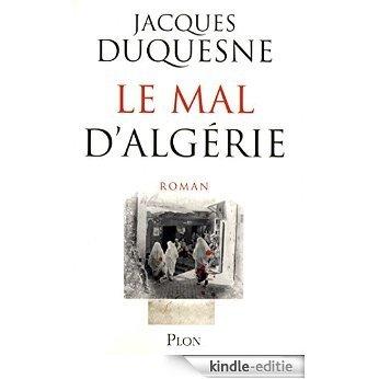 Le mal d'Algérie [Kindle-editie]
