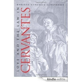 Love and the Law in Cervantes [Kindle-editie]