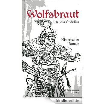 Wolfsbraut (German Edition) [Kindle-editie]