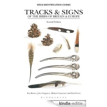Tracks and Signs of the Birds of Britain and Europe (Helm Identification Guides) [Kindle-editie]