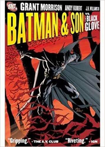 Batman: Batman & Son, and the Black Glove