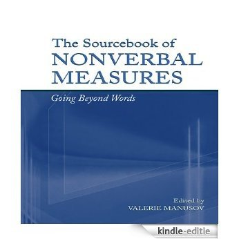 The Sourcebook of Nonverbal Measures: Going Beyond Words [Kindle-editie]